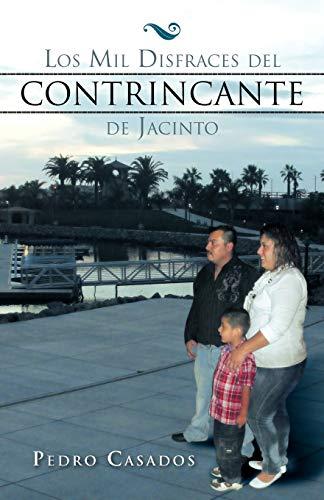 Los Mil Disfraces del Contrincante de Jacinto Spanish Edition: Pedro Casados
