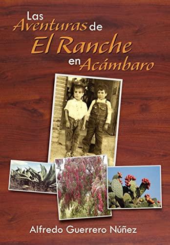 9781463312930: Las Aventuras de El Ranche En AC Mbaro: As Era AC Mbaro En Los a OS 50s (Spanish Edition)