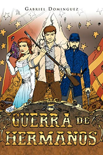 Guerra de Hermanos Spanish Edition: Gabriel Dominguez