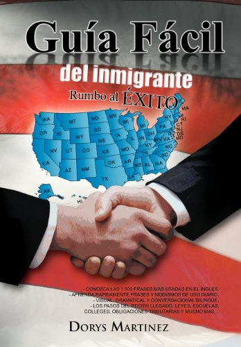 9781463314194: Guia Facil del Inmigrante (Spanish Edition)