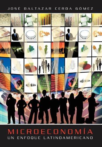 9781463314460: Microeconomia: Un Enfoque Latinoamericano