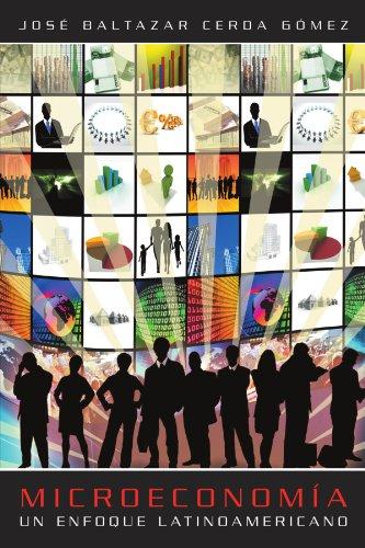 9781463314484: Microeconomia: Un Enfoque Latinoamericano