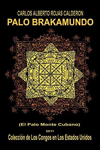 9781463314590: Palo Brakamundo (Spanish Edition)