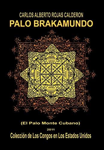 9781463314606: Palo Brakamundo (Spanish Edition)