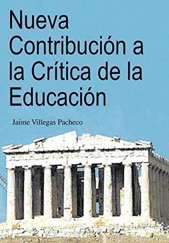Nueva Contribucion a la Critica de La: Jaime Villegas Pacheco