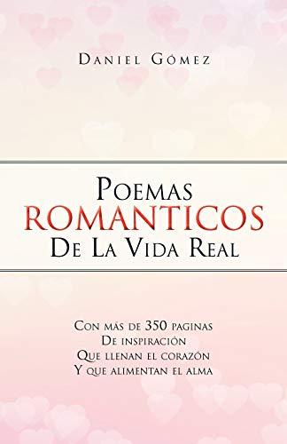 9781463315771: Poemas Romanticos De La Vida Real (Spanish Edition)