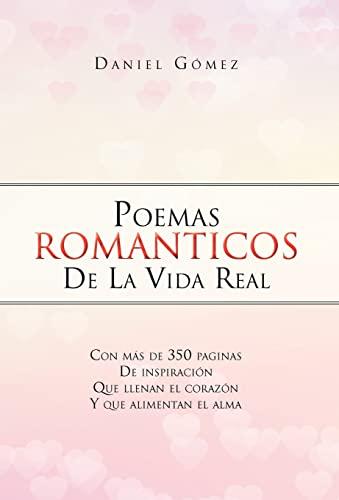 9781463315788: Poemas Romanticos de La Vida Real (Spanish Edition)