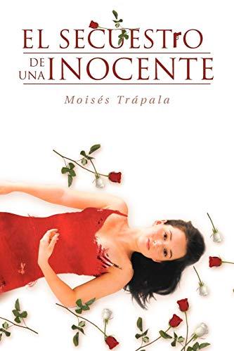 9781463316464: El Secuestro de Una Inocente