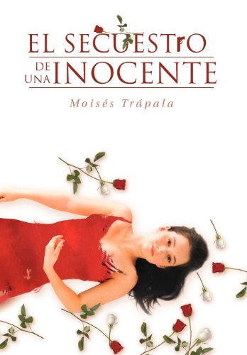 9781463316471: El Secuestro de Una Inocente