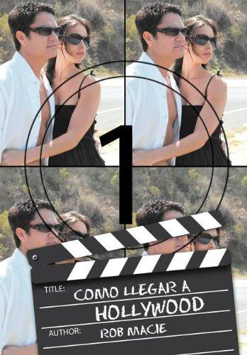 9781463317089: Como Llegar a Hollywood (Spanish Edition)