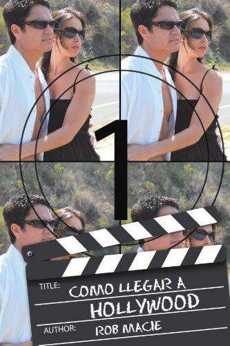 9781463317102: Como llegar a Hollywood (Spanish Edition)