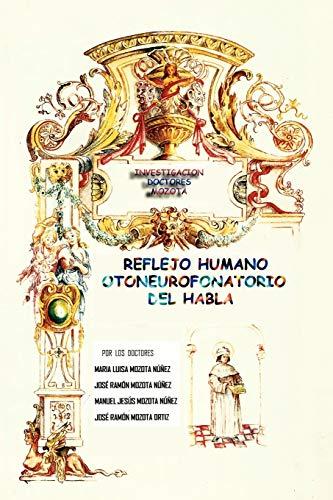 9781463317478: Reflejo Humano Otoneurofonatorio del Habla