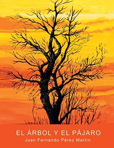 9781463318161: El árbol y el pájaro