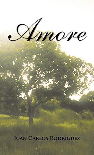 Amore: Juan Carlos Rodr Guez