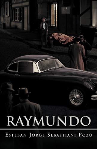 Raymundo: Jorge Sebastiani Poz