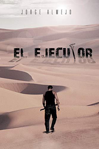 9781463321857: El Ejecutor (Spanish Edition)