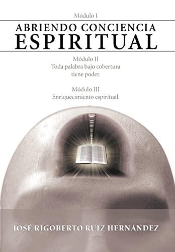 9781463324094: Abriendo Conciencia Espiritual (Spanish Edition)