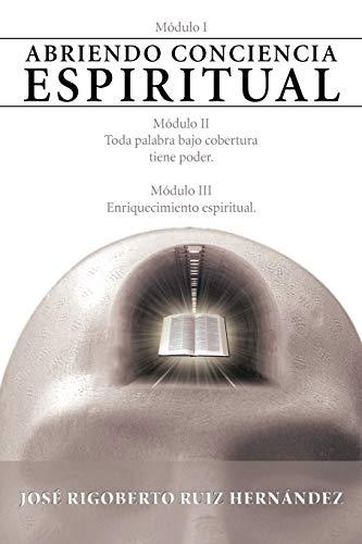 9781463324100: Abriendo Conciencia Espiritual (Spanish Edition)