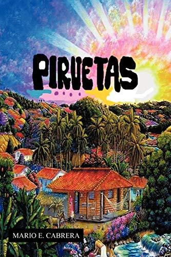 9781463324155: Piruetas (Spanish Edition)