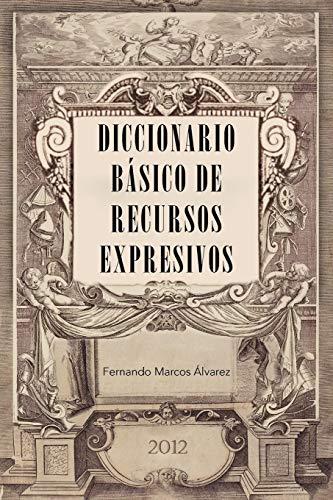 9781463325091: Diccionario básico de recursos expresivos (Spanish Edition)