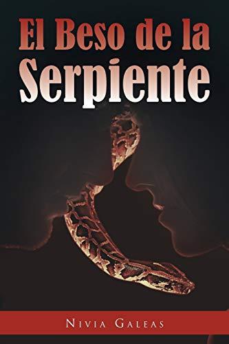 9781463325275: El Beso de la Serpiente (Spanish Edition)