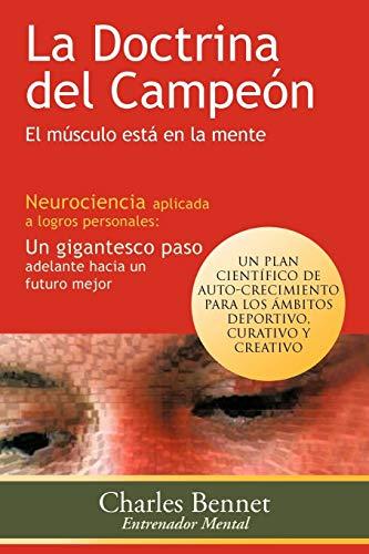 9781463325626: La Doctrina del Campeón: El Músculo Está en la Mente (Spanish Edition)