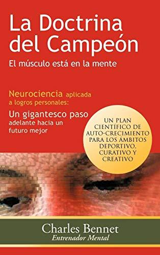 9781463325633: La Doctrina del Campeon: El Musculo Esta En La Mente (Spanish Edition)
