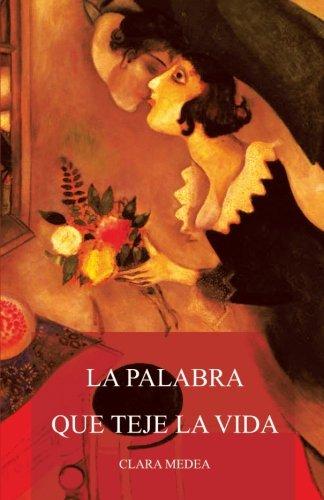 9781463325879: La Palabra Que Teje La Vida (Spanish Edition)