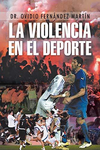 9781463326036: La Violencia En El DePorte