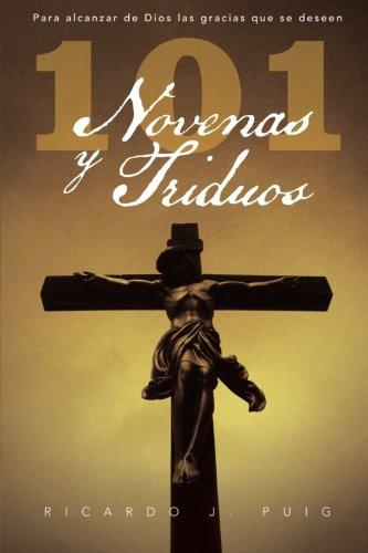 9781463326159: 101 Novenas y Triduos: Para Alcanzar de Dios Las Gracias Que Se Deseen