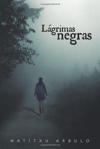 9781463326500: Lágrimas Negras (Spanish Edition)