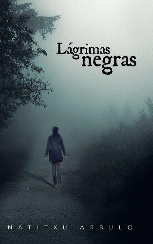 9781463326517: Lagrimas Negras (Spanish Edition)
