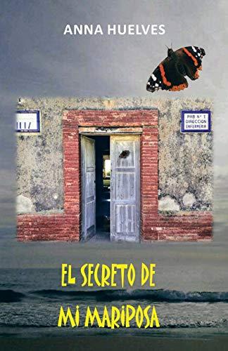 9781463326678: El Secreto de mi Mariposa (Spanish Edition)