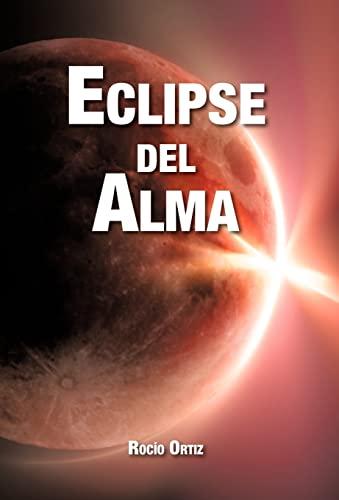 Eclipse del Alma: RocÃo Ortiz