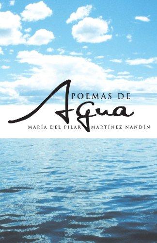 Poemas de agua (Spanish Edition): Martínez Nandín, María del Pilar