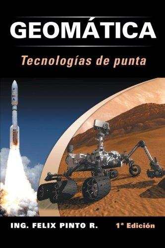 9781463329419: Geomatica Tecnologias de Punta: 1 Edicion