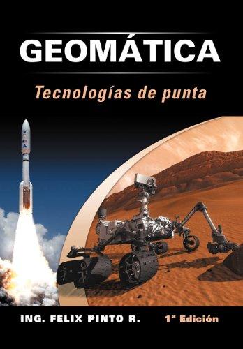9781463329426: Geomatica Tecnologias de Punta: 1 Edicion