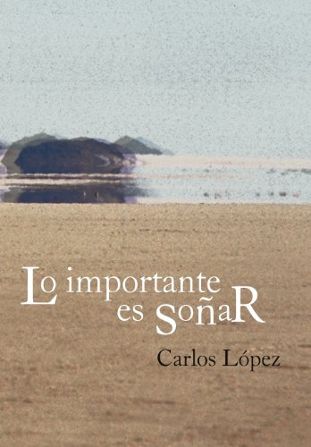 9781463329440: Lo Importante Es So AR (Spanish Edition)