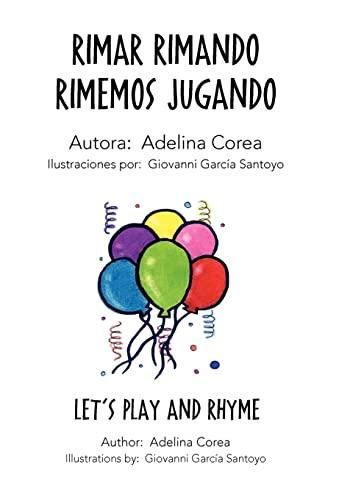 9781463330958: Rimar Rimando Rimemos Jugando (Spanish Edition)
