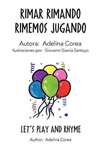 9781463330965: Rimar Rimando Rimemos Jugando (Spanish Edition)
