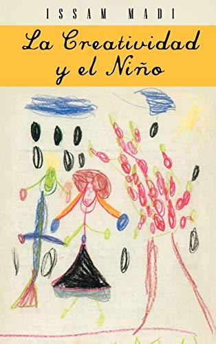 9781463331481: La Creatividad y El Nino (Spanish Edition)