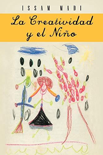 9781463331498: La Creatividad Y El Niño (Spanish Edition)