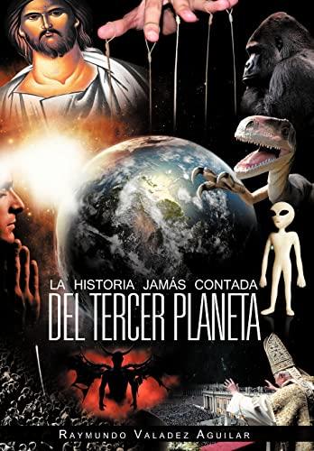 9781463331986: La Historia Jam S Contada del Tercer Planeta (Spanish Edition)