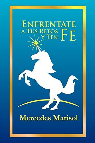 9781463332792: Enfrentate a Tus Retos y Ten Fe