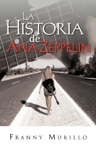 9781463334055: La historia de Ana Zeppelin (Spanish Edition)