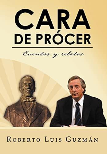9781463340001: Cara de PR Cer: Cuentos y Relatos (Spanish Edition)