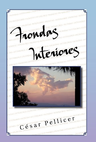 FRONDAS INTERIORES (Spanish Edition): C??sar Pellicer