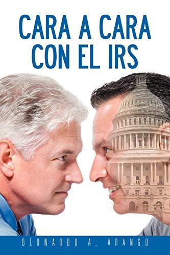 9781463341169: Cara a Cara con el IRS (Spanish Edition)