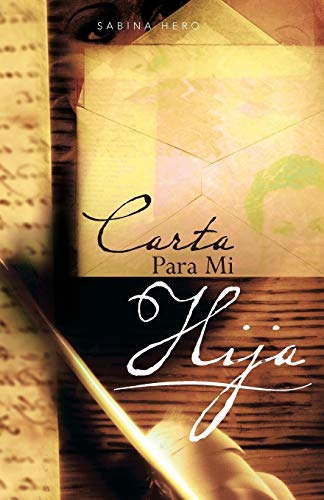 9781463341329: Carta Para mi Hija (Spanish Edition)