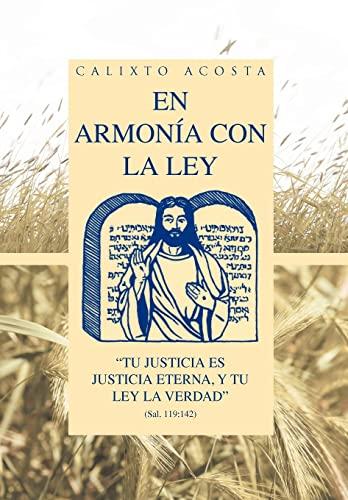 9781463341510: En Armonia Con La Ley: